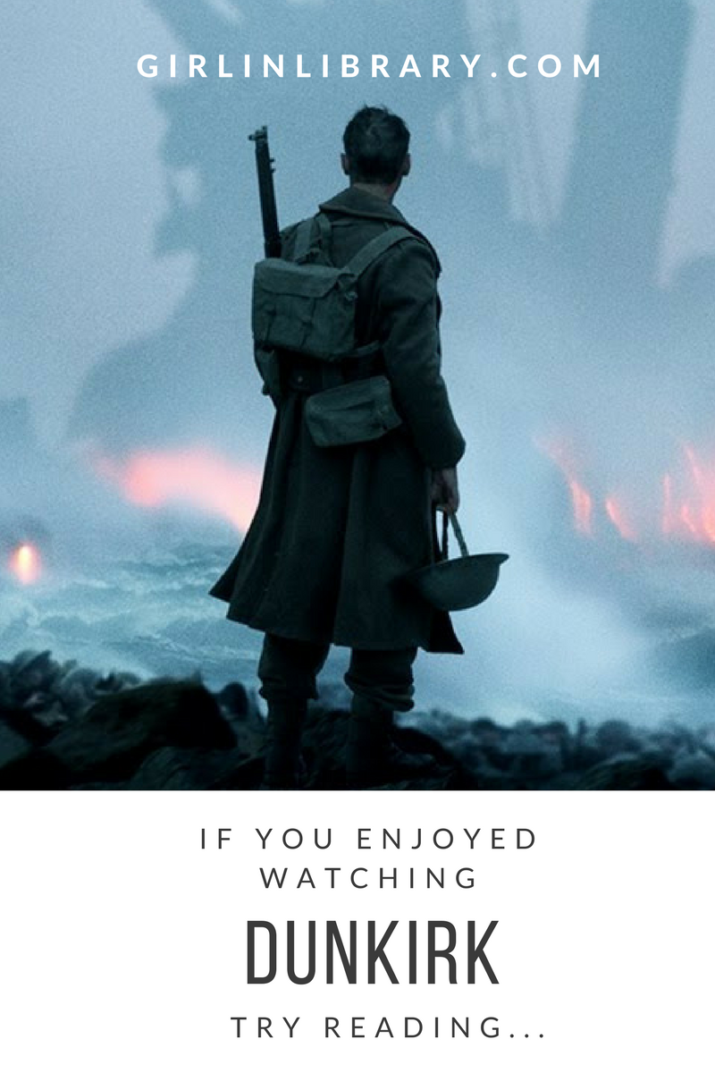 If you enjoyed watching Christopher Nolan's film Dunkirk, try reading some of the follow novels set during WWII that feature the evacuation of Allied Forces during the Battle of France