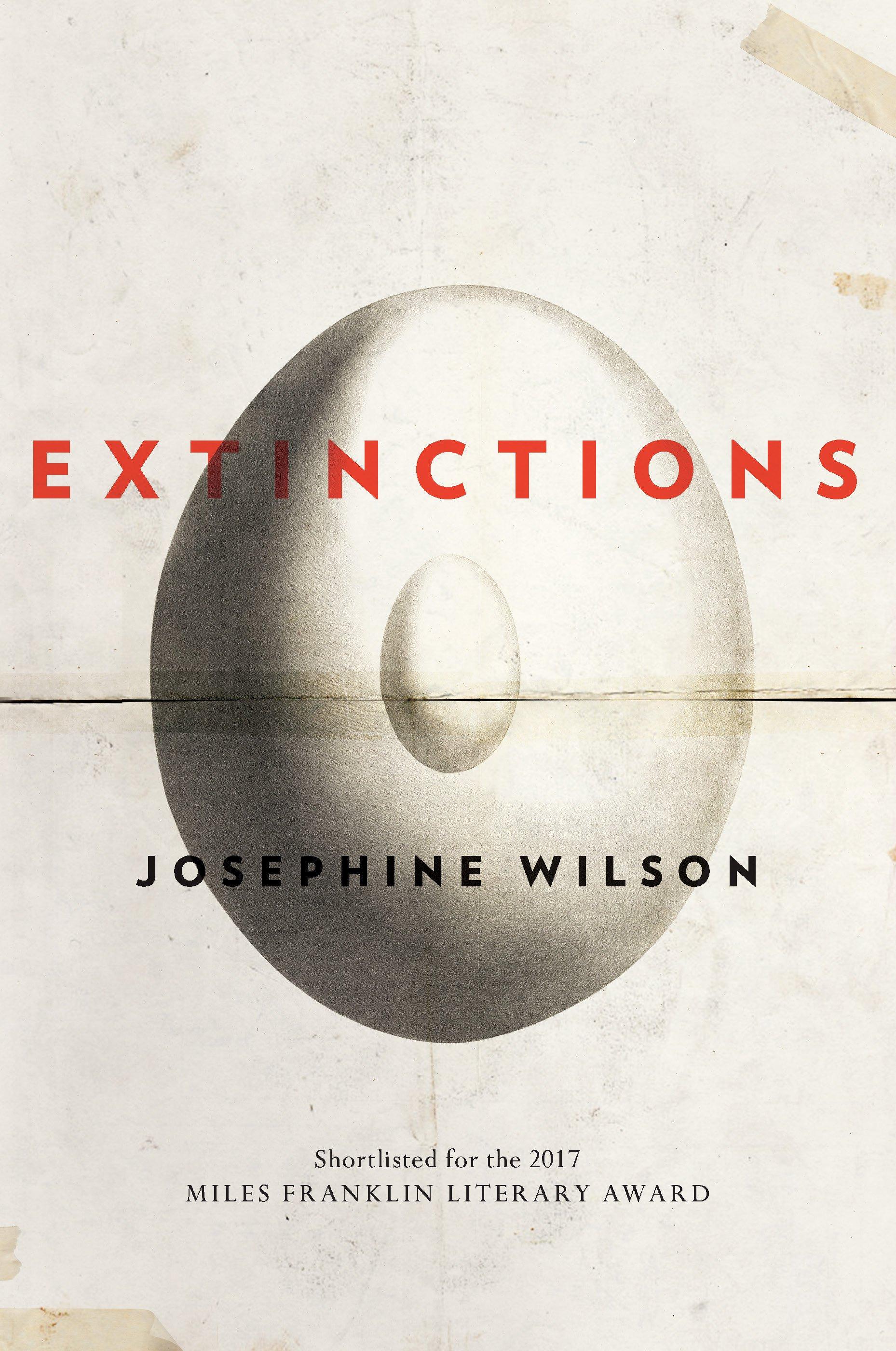 If you enjoyed reading Extinctions by Josephine Wilson...